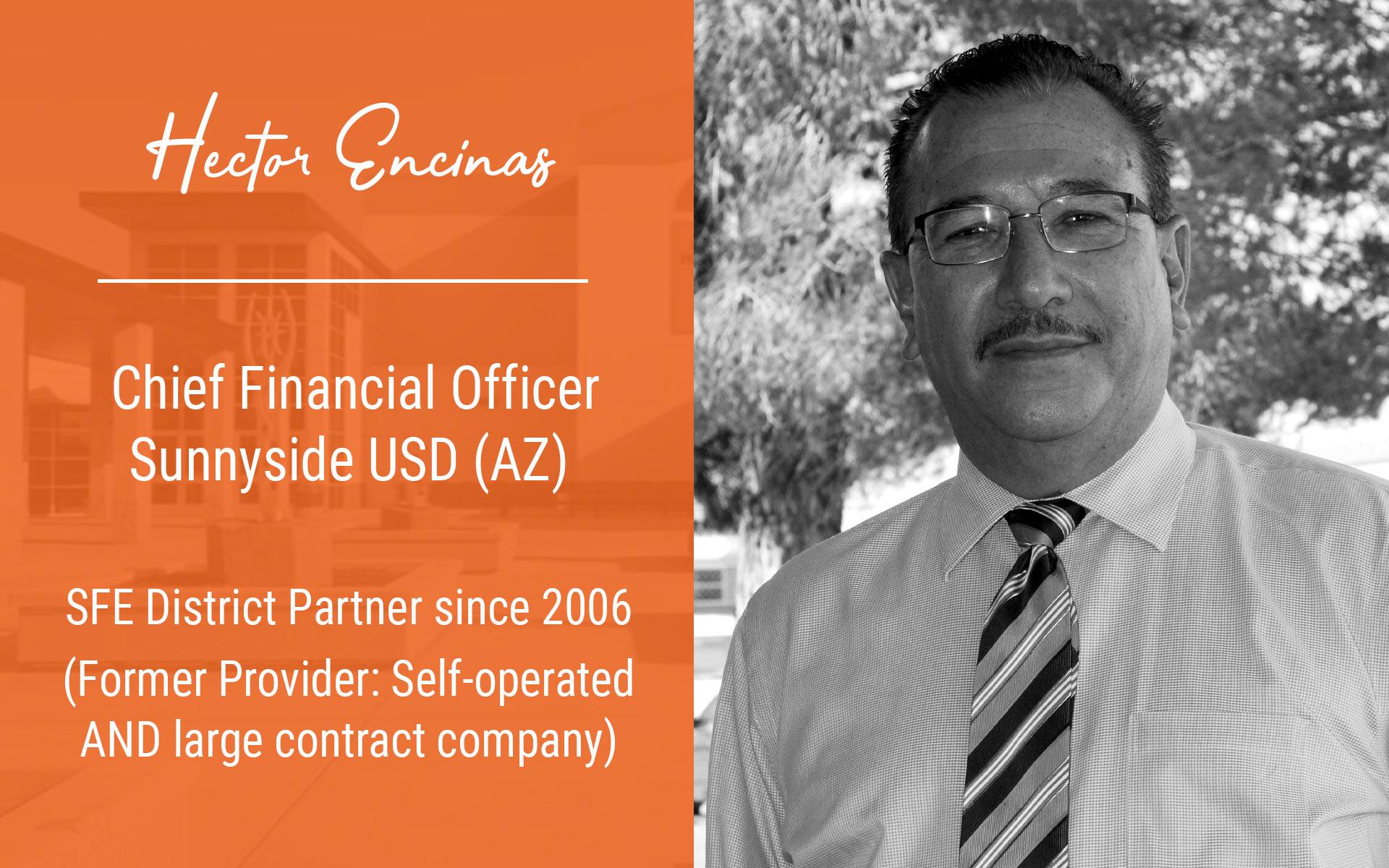 Success Story featuring Hector Encinas | Chief Financial Officer Sunnyside USD (AZ)